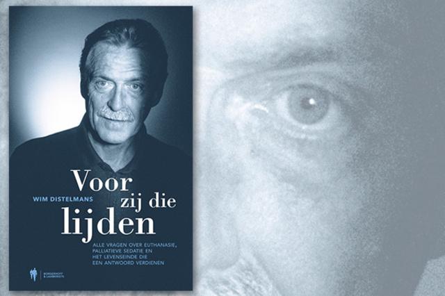 'Voor zij die lijden': Wim Distelmans brengt boek uit over euthanasieproces