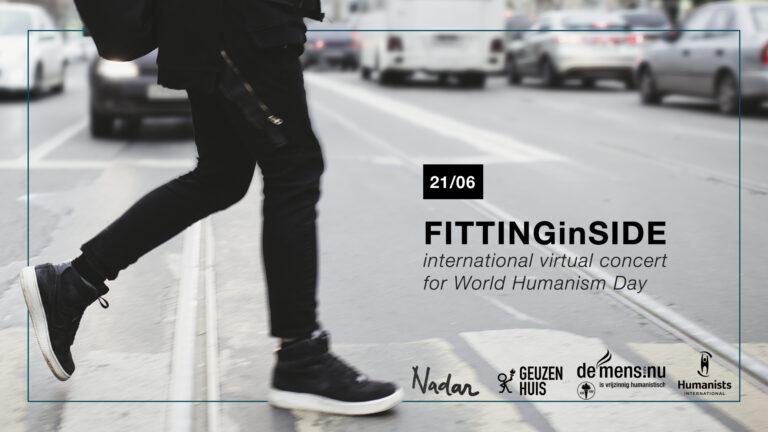 FITTINGinSIDE (21 juni): een internationaal concert voor Wereldhumanismedag