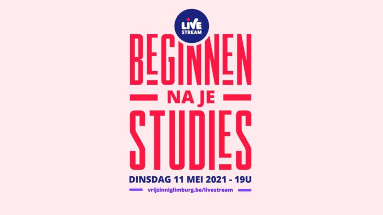 LIVESTREAM: Beginnen na je studies