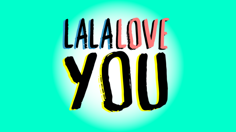 Nieuw: de podcast van LaLaLoveYou!