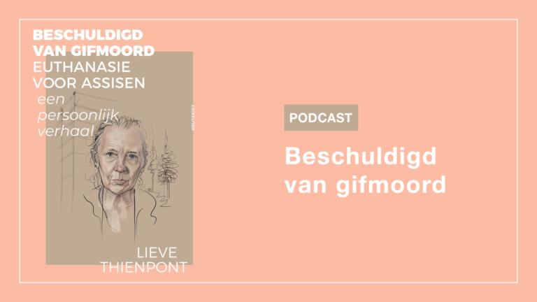 Podcast: Beschuldigd van gifmoord
