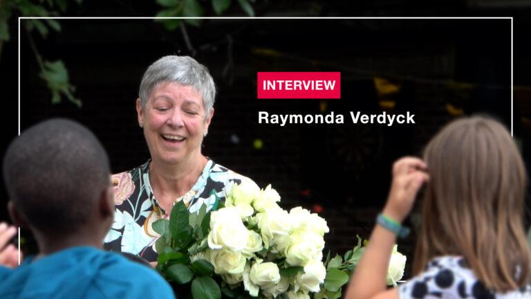 INTERVIEW: Raymonda Verdyck